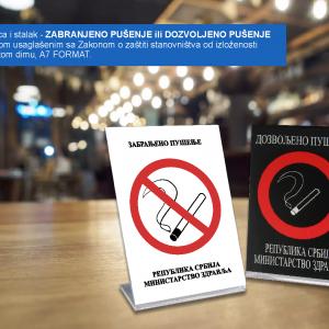 Dozvoljeno ili Zabranjeno pušenje, nalepnica i stalak,sa tekstom usaglašenim sa Zakonom o zaštiti stanovništva od izloženosti duvanskom dimu.