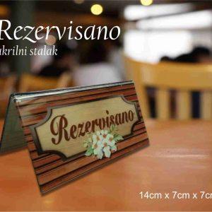 Rezervisano stalak re 001, obostrani, UV štampa sa unutrašnje strane, za mesta koja se su rezervisana, idealan za restorane,kafiće, klubove, hotele.